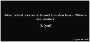 ... Bid farewell to rainbow leaves - Welcome wool sweaters. - B. Cybrill