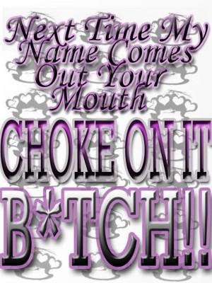 Choke on it... Lol