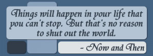 now and then quotes