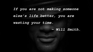 Will Smith motivational inspirational love life quotes sayings ...