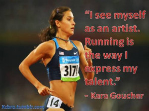 Track and Field #Track #running quote #xcbro #Kara Goucher
