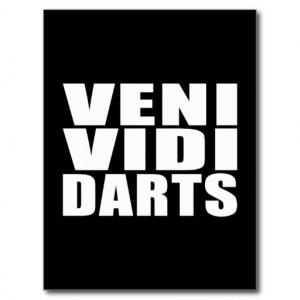 funny_darts_players_quotes_jokes_veni_vidi_darts_postcard ...
