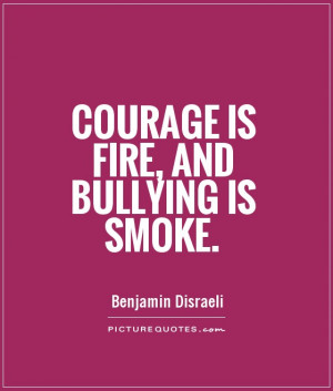Bullying Quotes and Sayings