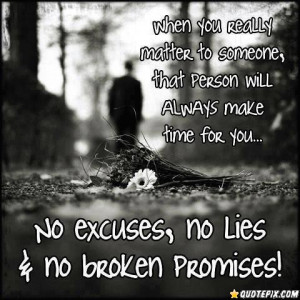 No Excuses ..no Lies!