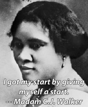 Madam CJ Walker. America's first self-made, female millionaire.