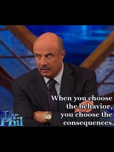 ... observation quotes truths dr phil phil isms dat gedrag choose 1