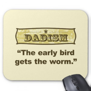 sayings like early bird gets worm