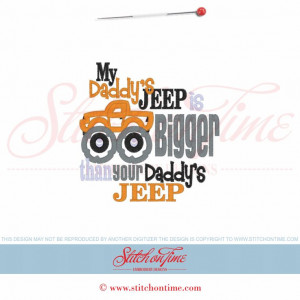 5956 Sayings : My Daddy's Jeep Is Bigger Applique 5x7