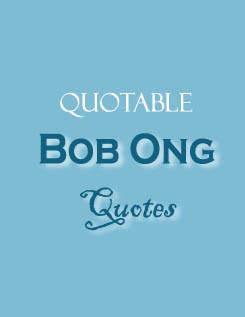 ... quotations kootation com http kootation com bob ong quotations html