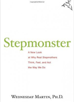 Dr Wednesday Martin's book about her experiences as a stepmother has ...