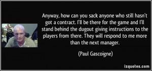 More Paul Gascoigne Quotes