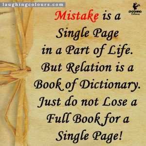 Mistake is a Single Page in a Part of Life. But Relations is a Book of ...