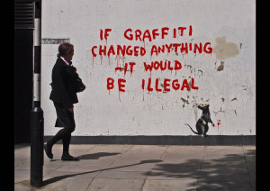 """... worth staying in for,"""" ~ quote by Banksy. Photo #15 by Banksy"""