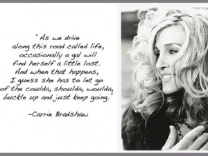 Carry bradshaw sex in the city sarah jessica parker quote