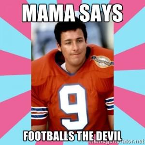 Waterboy Mama Meme