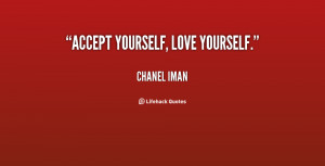quote-Chanel-Iman-accept-yourself-love-yourself-130913_3.png