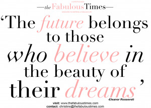 ... long way in making dreams a reality. Live your dreams.Stay Fabulous