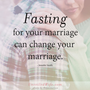 ... Marriage – 40 Day Fast Beginning February 22nd!} {A 40 Day Fast And
