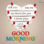 good morning i love you quotes good morning love inspirational