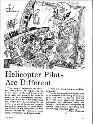 Helicopter Pilots are Different