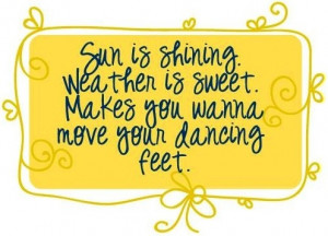 quotes about the sun shining quotesgram