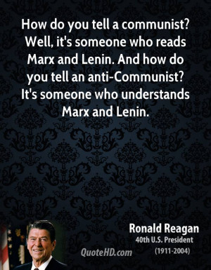How do you tell a communist? Well, it's someone who reads Marx and ...