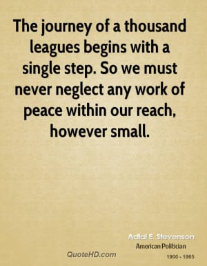 The journey of a thousand leagues begins with a single step. So we ...