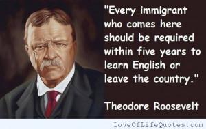 Theodore-Roosevelt-quote-on-immigrants.jpg