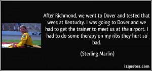 More Sterling Marlin Quotes