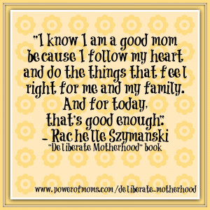 Viewing Gallery For - Being A Mom Quotes