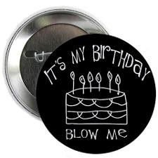 30Th Birthday Sayings Buttons, Pins, & Badges