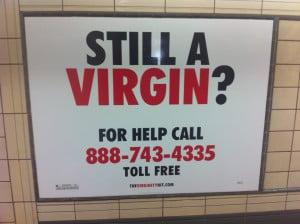 Funny movie ad … still a virgin?