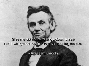 famous quotes....President Lincoln
