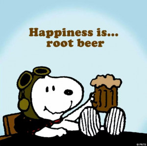 Happiness is... root beer