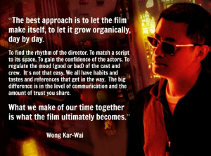 Wong Kar-Wai - Film Director Quote - Movie Director Quote - # ...