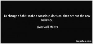 Maxwell Maltz Quotes Behavior