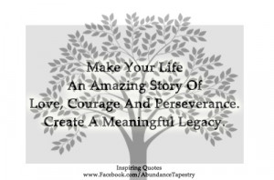 ... Quotes about Legacy – Quote – Leave a Legacy – Leaving a Legacy
