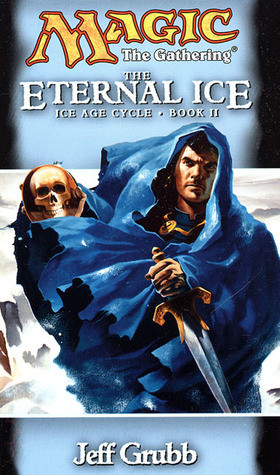 """Start by marking """"The Eternal Ice (Magic: The Gathering: Ice Age ..."""