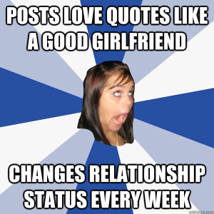 Annoying Girlfriends Quotes