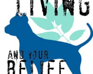 Pitbull Dog Quotes And Sayings Pit bull art print,