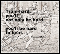 Great sporting quotes - train hard you will not only be hard you will ...