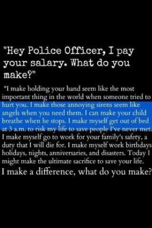Support your police officers.