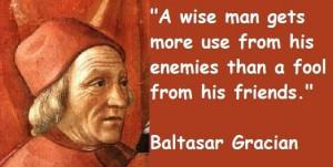 Baltasar gracian famous quotes 3