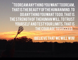 ... ever lacrosse game to get pumped up my favorite quote and cheer ever