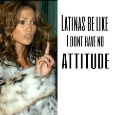 Latinas be like hispanic girl problems lol memes funny More