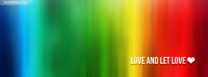 Openly Gay and Not Ashamed of It LGBT Love and Let Love