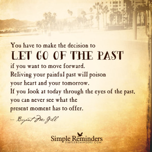 let go of the past by bryant mcgill let go of the past by bryant ...