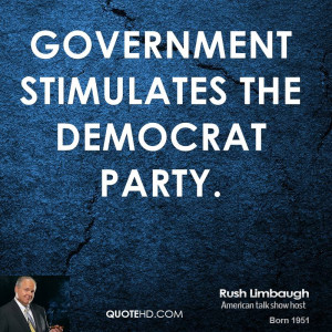 rush-limbaugh-rush-limbaugh-government-stimulates-the-democrat.jpg