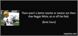Reggie White Quotes