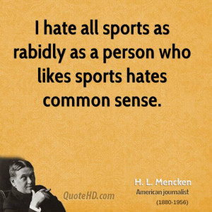 Hate All Sports...